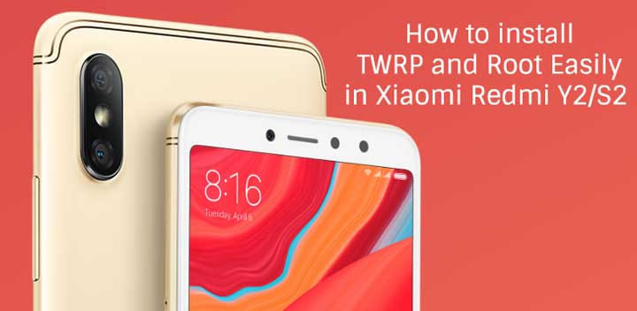 How To Install TWRP Recovery and Root in Redmi Y2/S2