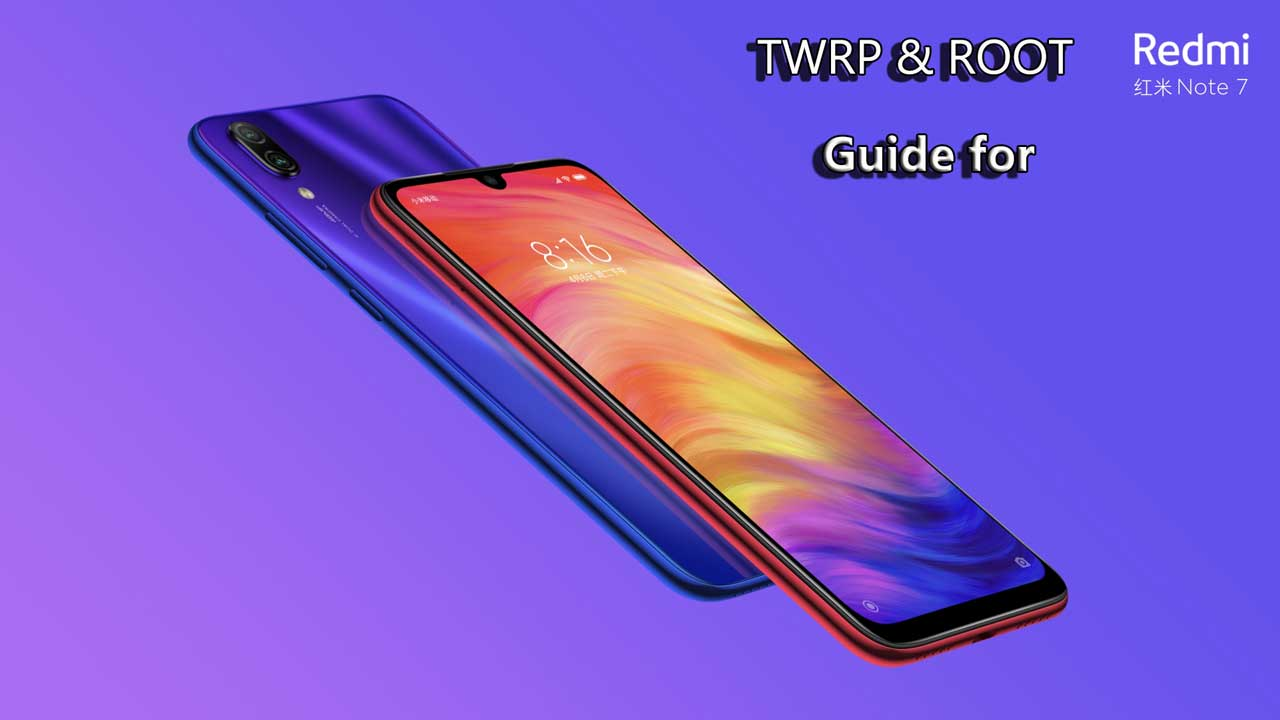 How To Install TWRP Recovery and Root Redmi Note 7 | Gadget