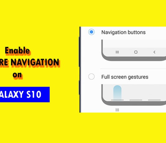 How to hide the navigation bar and enable gesture on Galaxy S10