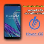 How to download and install Havoc-OS on Asus Zenfone Max Pro M1 (Android 9 Pie)