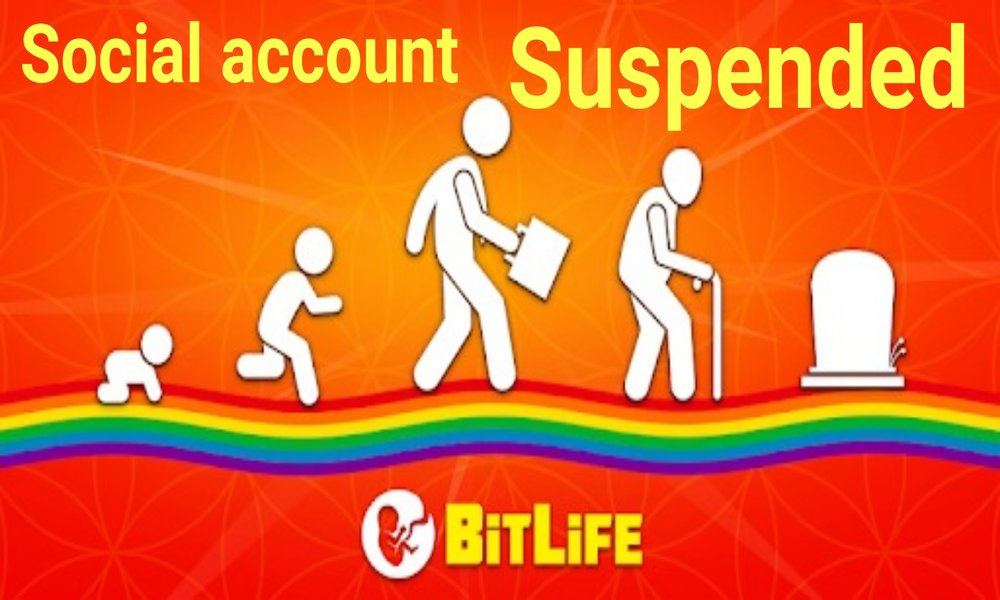 How to Fix Social Media Account Suspended in BitLife
