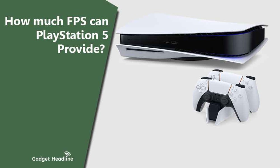 How much FPS can PS5 provide
