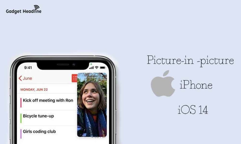 Use Picture-in-picture on iPhone (iOS 14) - Guide