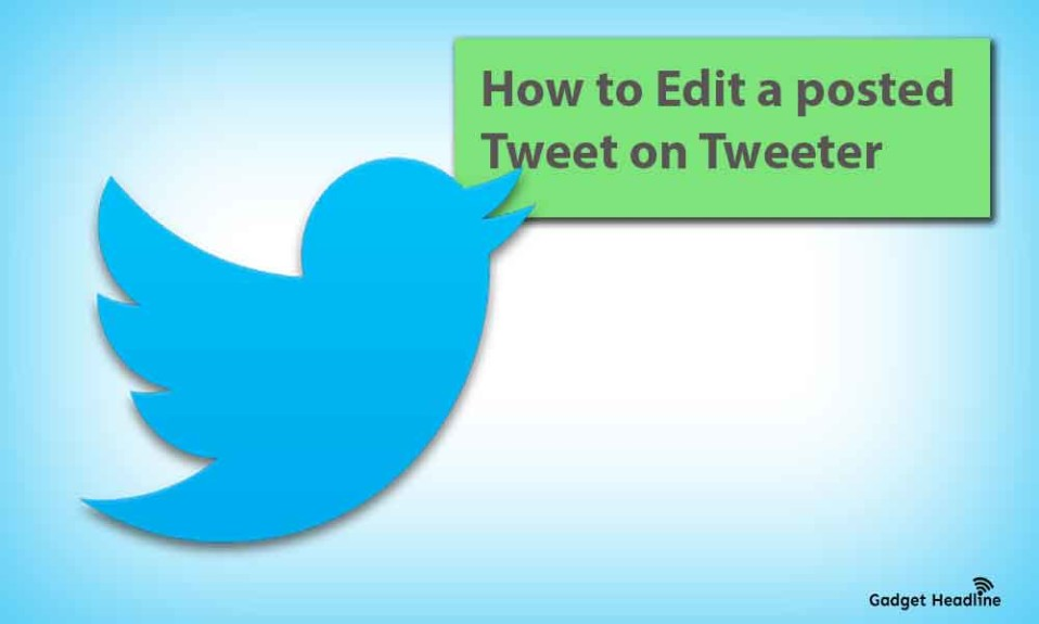 How to Edit a posted Tweet [Easy Guide]