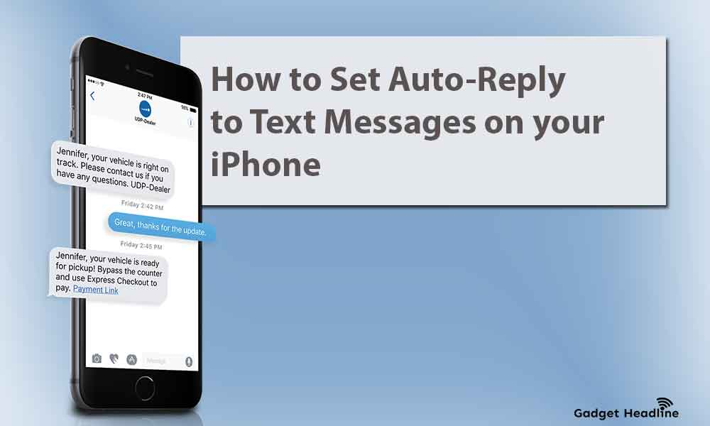 How to Set Auto-Reply to Text Messages on your iPhone