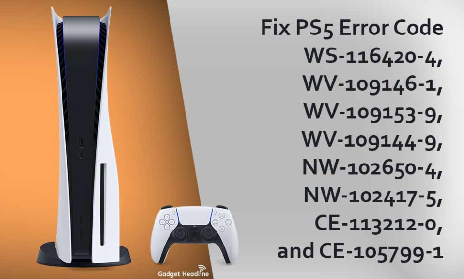 Fix-PS5-Error-Code-WS-116420-4,-WV-109146-1,-WV-109153-9,-WV-109144-9,-NW-102650-4,-NW-102417-5,-CE-113212-0,-and-CE-105799-1