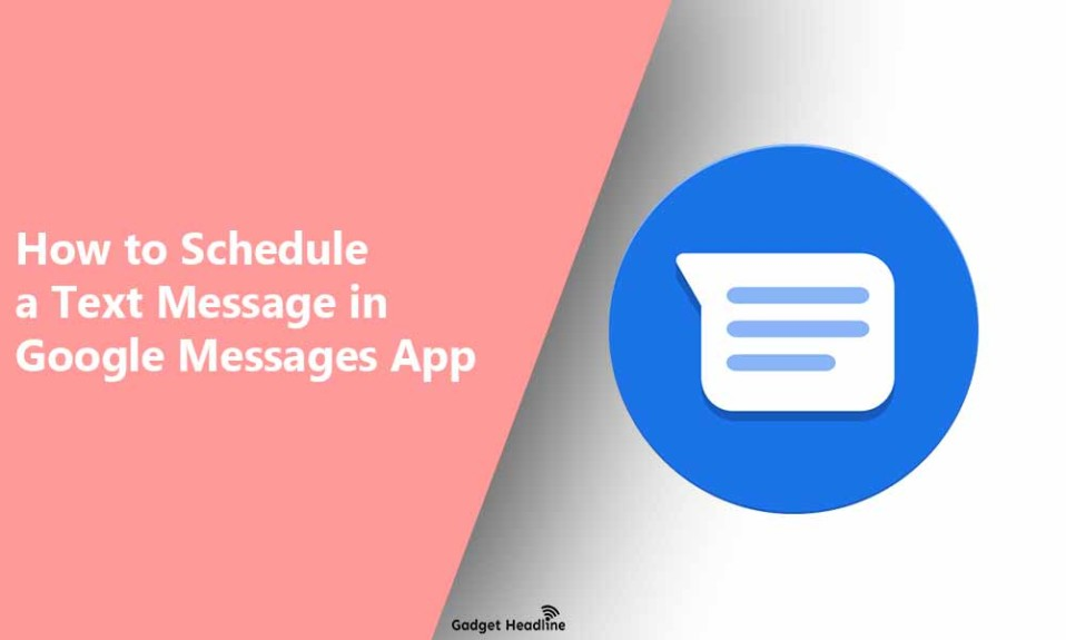 Guide to Schedule a Text Message in Google Messages App