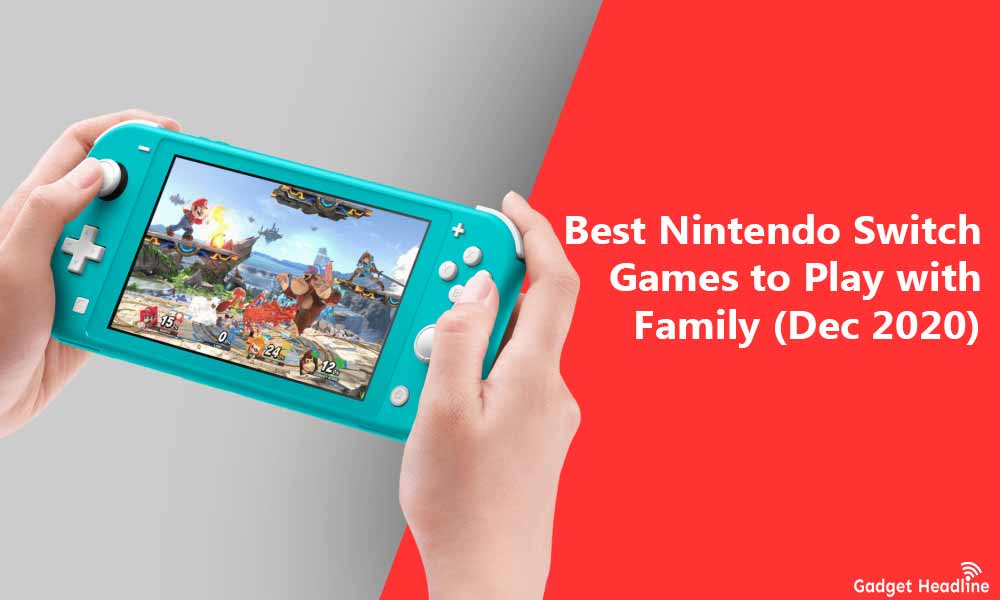 Best Nintendo Switch Games to Play with Family (Dec 2020)