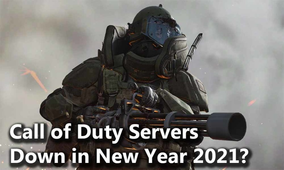 Call of Duty Servers are Down on New Year 2021