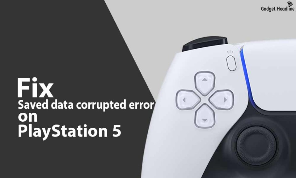 Fix PS5 'Your saved data was restored due to corruption' error