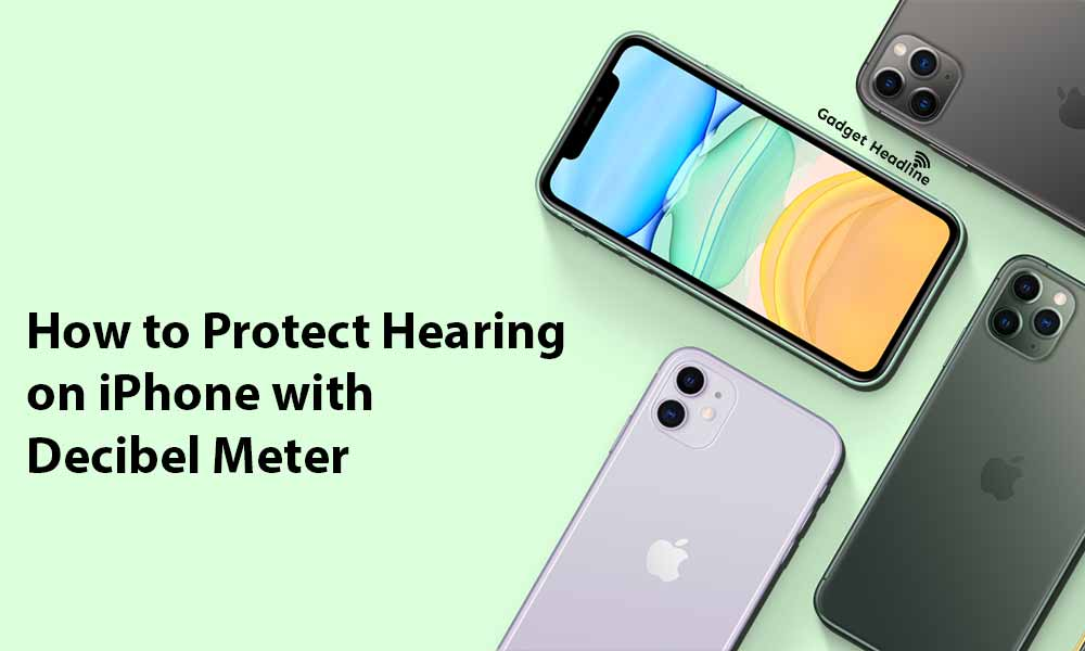 Guide to Protect Hearing on iPhone with Decibel Meter